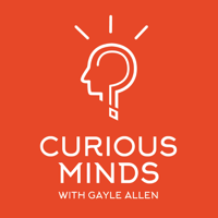 Curious Minds: Innovation in Life and Work podcast