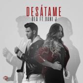 Desátame (feat. Dani J)