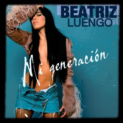 Mi Generación - Single - Beatriz Luengo