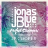 Perfect Strangers feat JP Cooper Single
