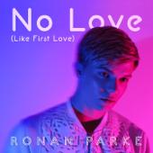 No Love (Like First Love) (Radio Edit)