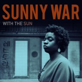 Sunny War - If It Wasn't Broken