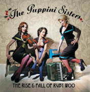 The Rise and Fall of Ruby Woo - The Puppini Sisters - The Puppini Sisters