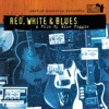 Martin Scorsese Presents the Blues: Red, White & Blues - A Film By Mike Figgis (Soundtrack from the TV Show)