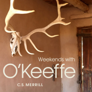 Weekends with O'Keeffe (Unabridged)