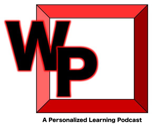 Westside Personalized A Personalized Learning Podcast