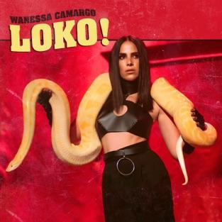 Wanessa Camargo – LOKO! – Single [iTunes Plus AAC M4A]