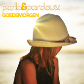 Goedemorgen - Parla & Pardoux