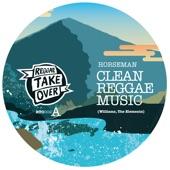 Horseman - Clean Reggae Music
