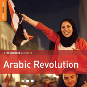 Rough Guide to Arabic Revolution - Various Artists - Various Artists