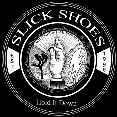 Hold It Down - Single - Slick Shoes