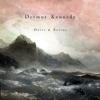 Doves & Ravens - EP, Dermot Kennedy