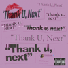 Ariana Grande - thank u, next artwork