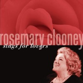 Rosemary Clooney - Be Careful It's My Heart