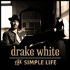 bajar descargar mp3 The Simple Life - Drake White