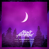 I'll Remember This (feat. Matthew Parker)