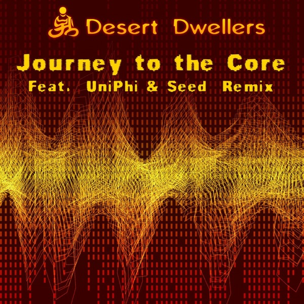 Journey to the Core - Single
