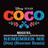 Remember Me feat Natalia Lafourcade From Coco Steerner Remix Single