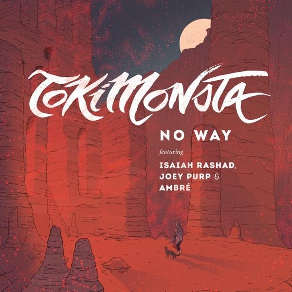 No Way (feat. Isaiah Rashad, Joey Purp & Ambré) - Single