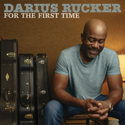 Darius Rucker - For the First Time - Single