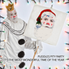 It's the Most Wonderful Time of the Year - Puddles Pity Party