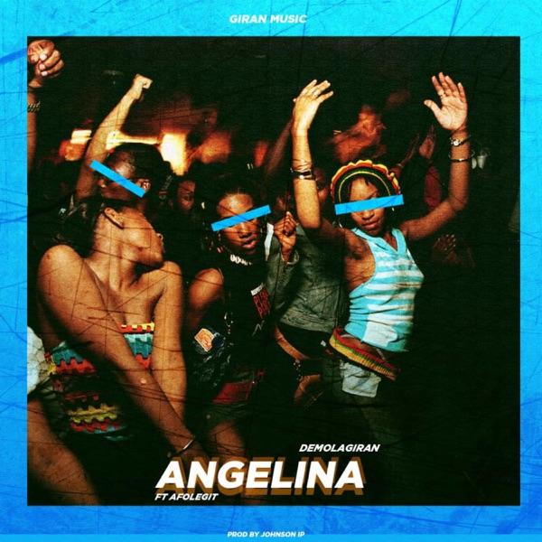 Angelina (feat. Afolegit) - Single