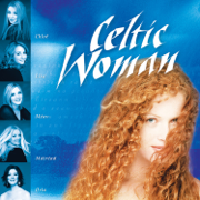 Celtic Woman - Celtic Woman - Celtic Woman