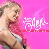 ME DA IGUAL - Katie Angel
