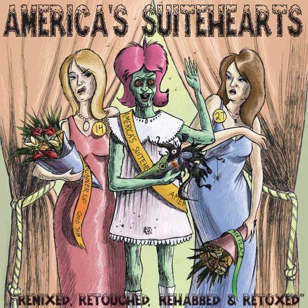 America's Suitehearts Remixed, Retouched, Rehabbed and Retoxed - EP