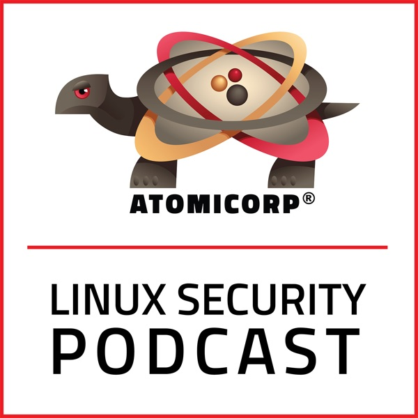 Linux Security Podcast – Podcast – Podtail
