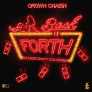Back n Forth (feat. DJ Luke Nasty & B. Surius) - Single Mp3 Download