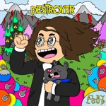Alby Loud - Destroyer