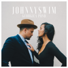 JOHNNYSWIM - First Try bild