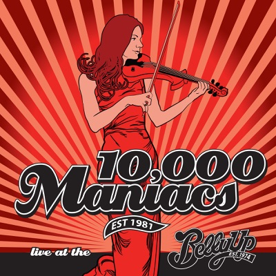 Live at the Belly Up - 10000 Maniacs