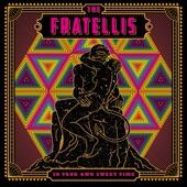 The Fratellis - Indestructible