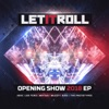 Let It Roll Opening Show 2018 - EP