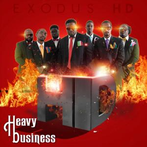 Exodus Hd - Heavy Business