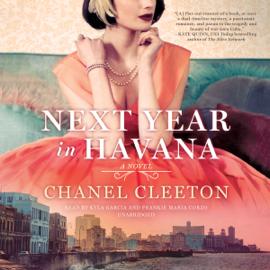 Next Year in Havana (Unabridged) - Chanel Cleeton MP3 Download