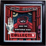 Jim Jones & The Righteous Mind - Meth Church