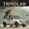 Tripolar - Single, Tranda