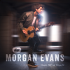 Morgan Evans - Things That We Drink To artwork