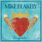 Mike Blakely - My Same Old New Mexican Dream