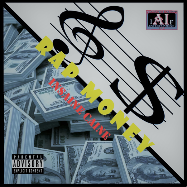 ‎Rap Money - Single by Insaine Caine