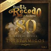 80 Años De Música Entre Amigos, Vol. 1