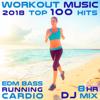 Workout Music 2018 Top 100 Hits EDM Bass Running Cardio 8 Hr DJ Mix - Workout Electronica & Running Trance