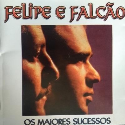 Os Maiores Sucessos - Felipe e Falcão
