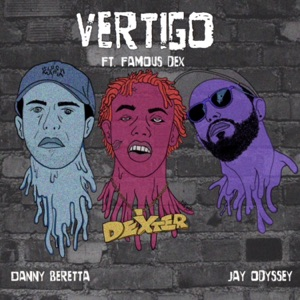 Vertigo (feat. Famous Dex) - Single Mp3 Download