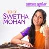 Best of Swetha Mohan Vol 2