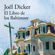 Joël Dicker - El Libro de los Baltimore
