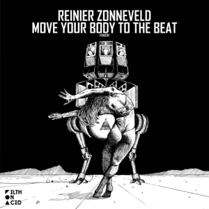 Reinier Zonneveld - Move Your Body to the Beat